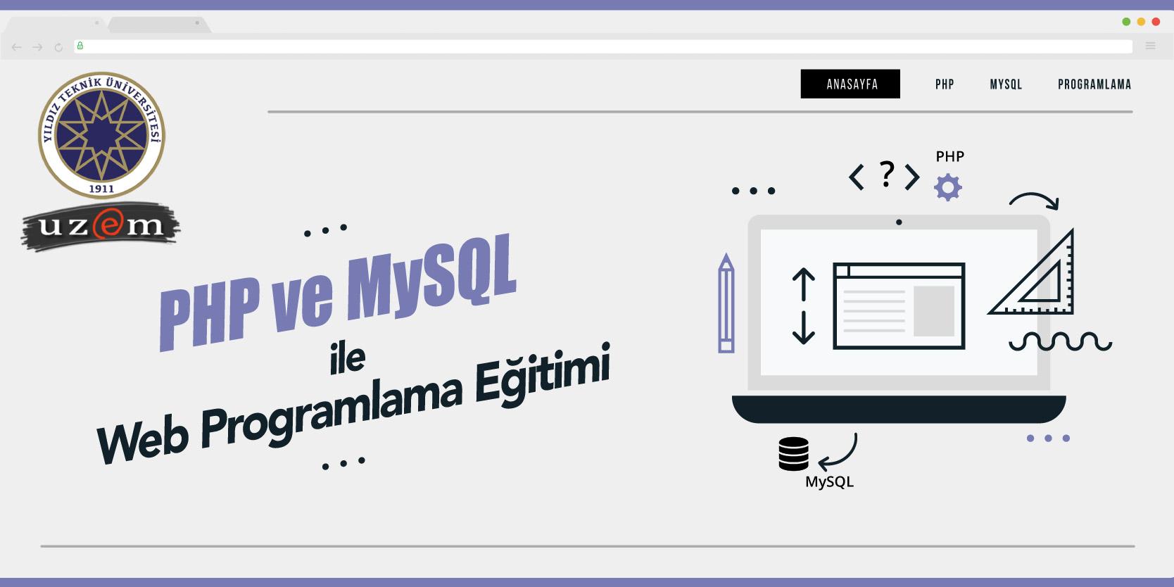 PHP MySQL İLE WEB PROGRAMLAMA EĞİTİMİ